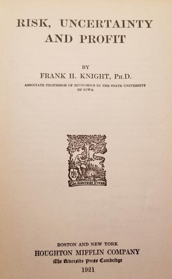 книга Фрэнка Найта [1885-1972] «Риск, неопределённость и прибыль»